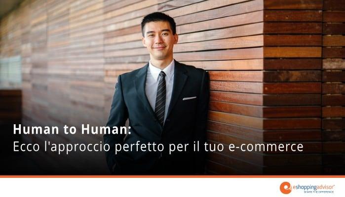 approccio human to human ecommerce